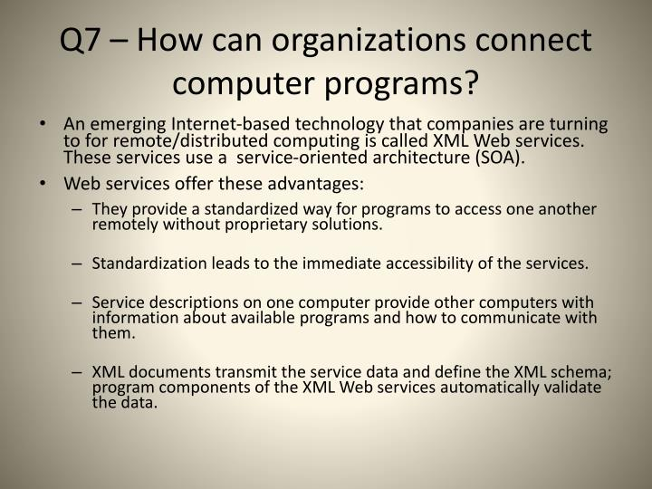 Q7 how can organizations connect computer programs2