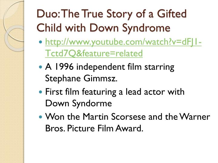 Duo the true story of a gifted child with down syndrome
