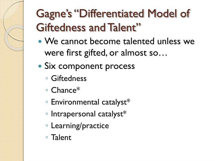 "Gagne's ""Differentiated Model of Giftedness and Talent"""