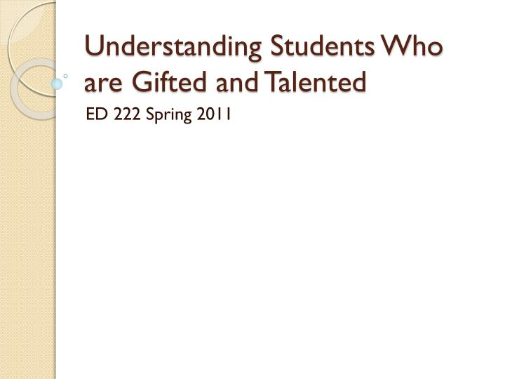 Understanding students who are gifted and talented