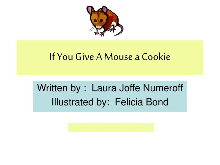 if you give a mouse a cookie n.