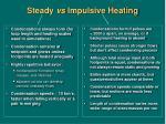 steady vs impulsive heating