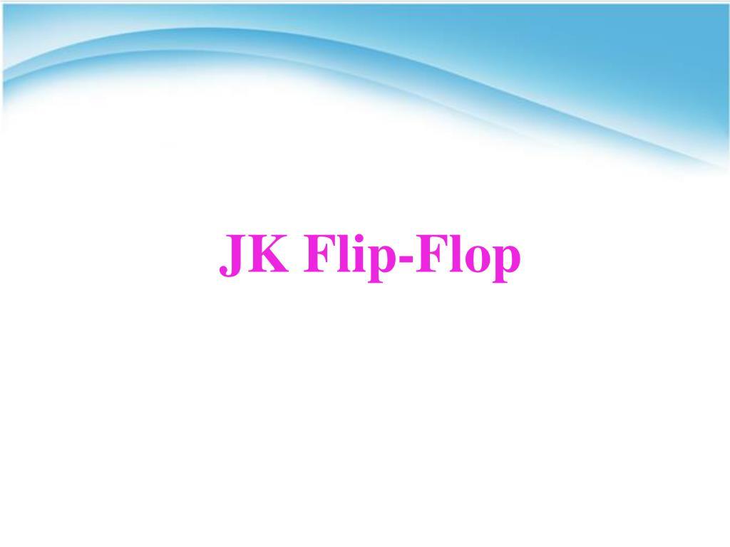 Ppt Jk Flip Flop Powerpoint Presentation Id6822291 J K Circuit Diagram N