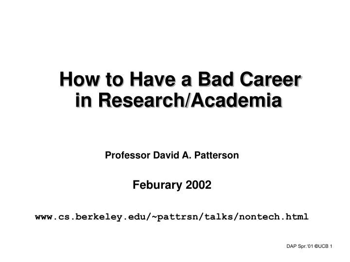 how to have a bad career in research academia n.