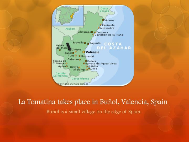 La tomatina takes place in bu ol valencia spain