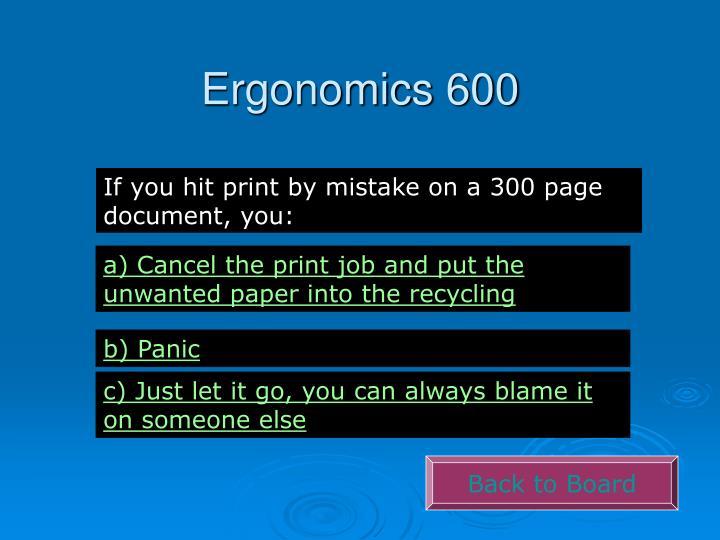 Ergonomics 600