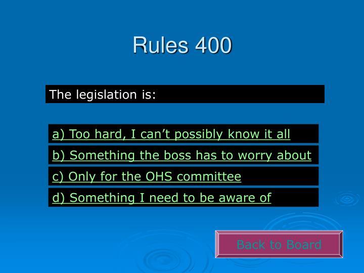 Rules 400