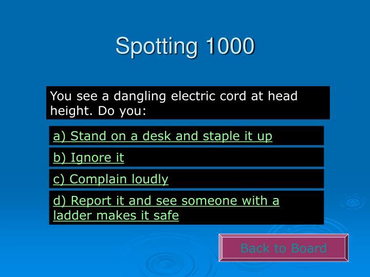 Spotting 1000