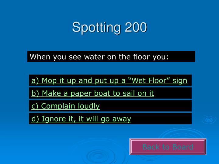 Spotting 200