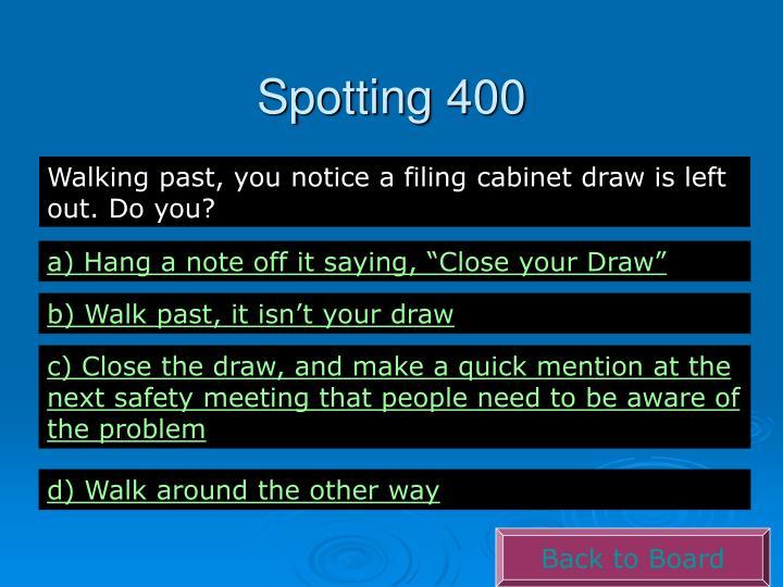 Spotting 400