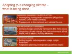 adapting to a changing climate what is being done