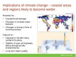 implications of climate change coastal areas and regions likely to become wetter