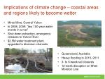 implications of climate change coastal areas and regions likely to become wetter1