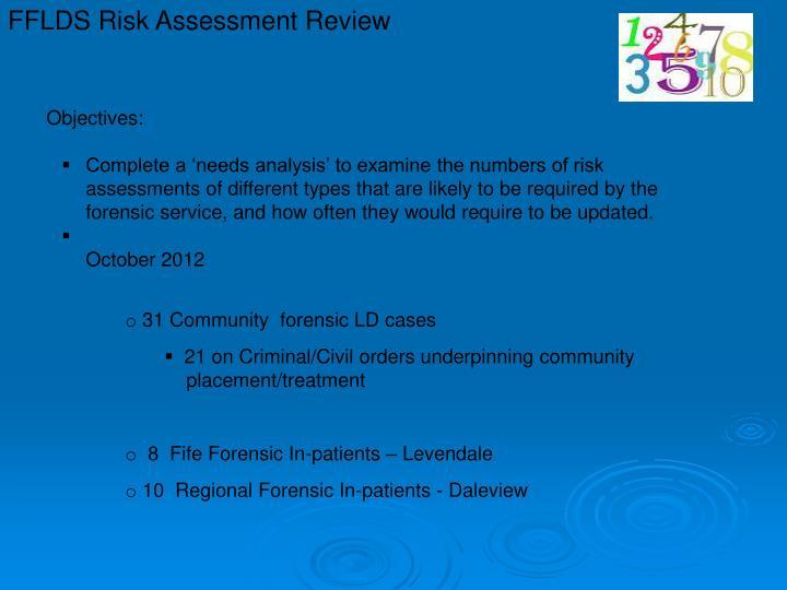 FFLDS Risk Assessment Review
