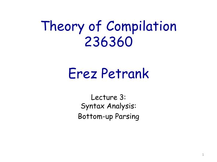 theory of compilation 236360 erez petrank n.