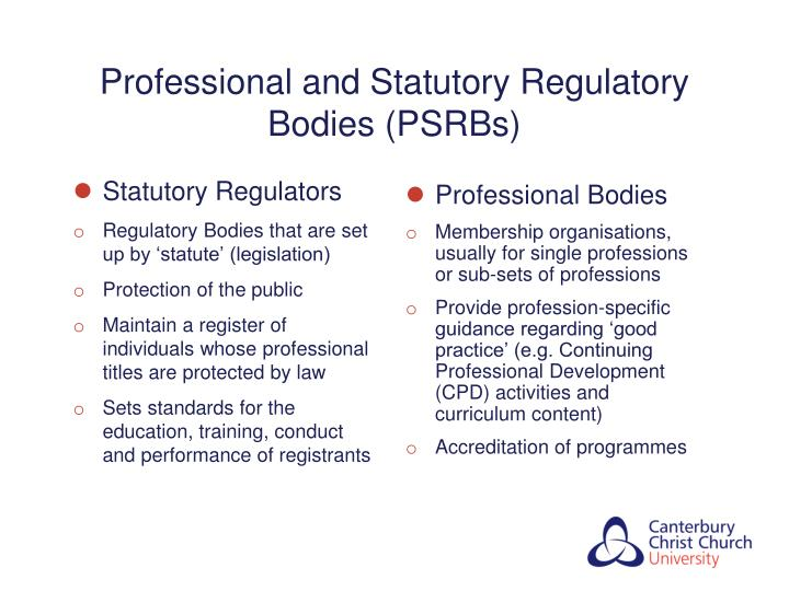 Professional and statutory regulatory bodies psrbs