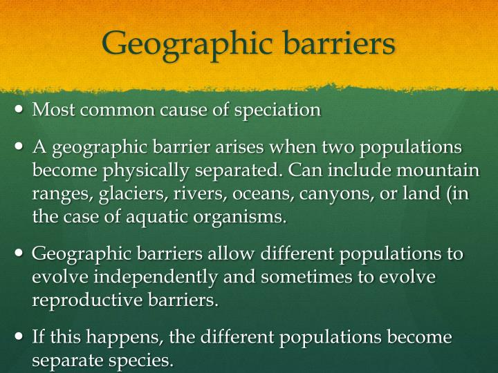 Geographic barriers