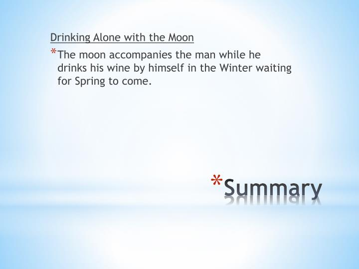 Drinking Alone with the Moon