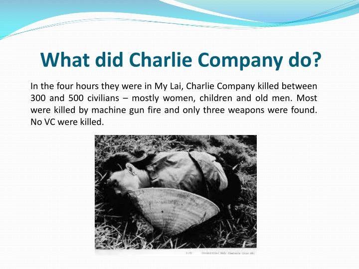 What did Charlie Company do?