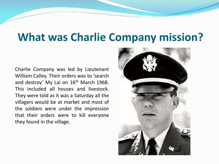 What was Charlie Company mission?