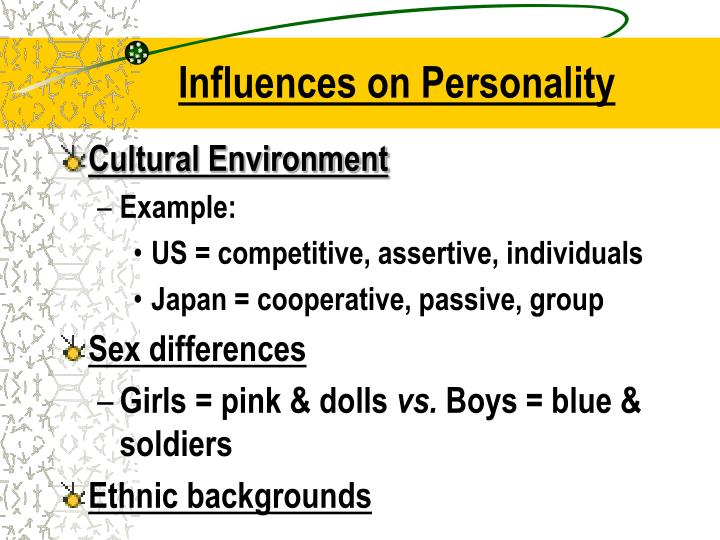 Influences on Personality