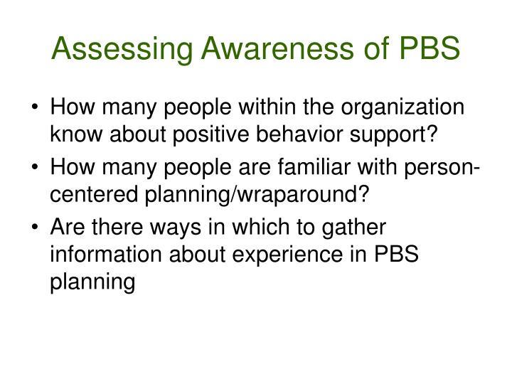 Assessing Awareness of PBS