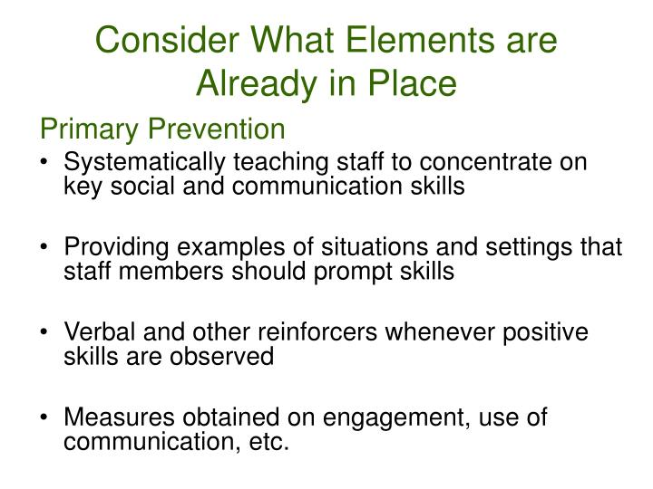 Consider What Elements are Already in Place