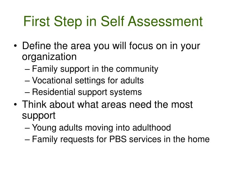 First Step in Self Assessment