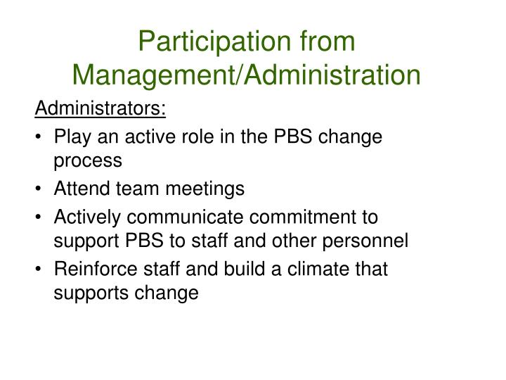 Participation from Management/Administration