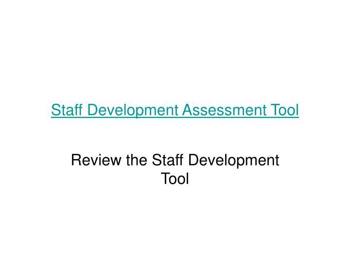 Staff Development Assessment Tool