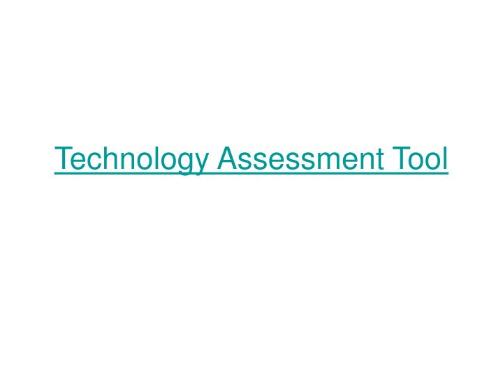 Technology Assessment Tool