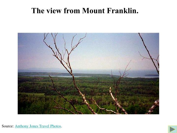 The view from Mount Franklin.
