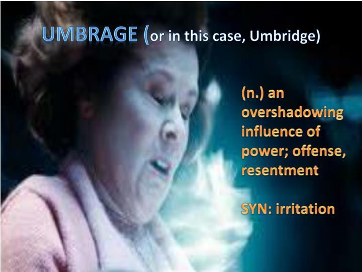 Umbrage (