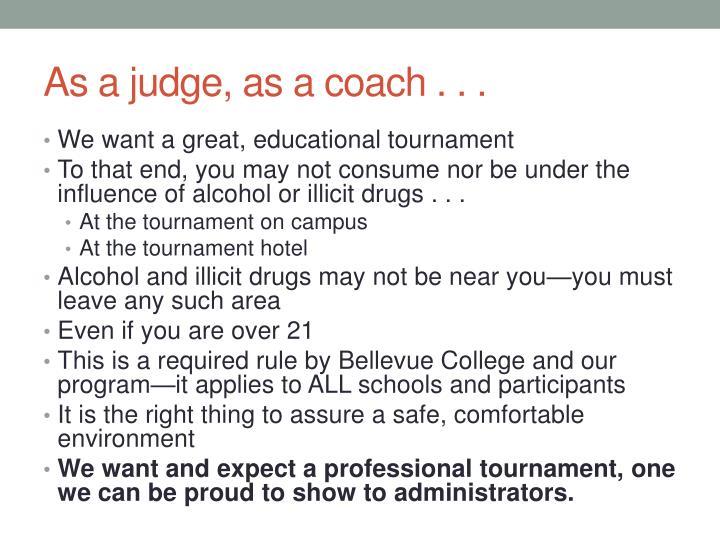 As a judge as a coach