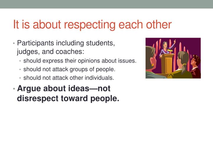 It is about respecting each other