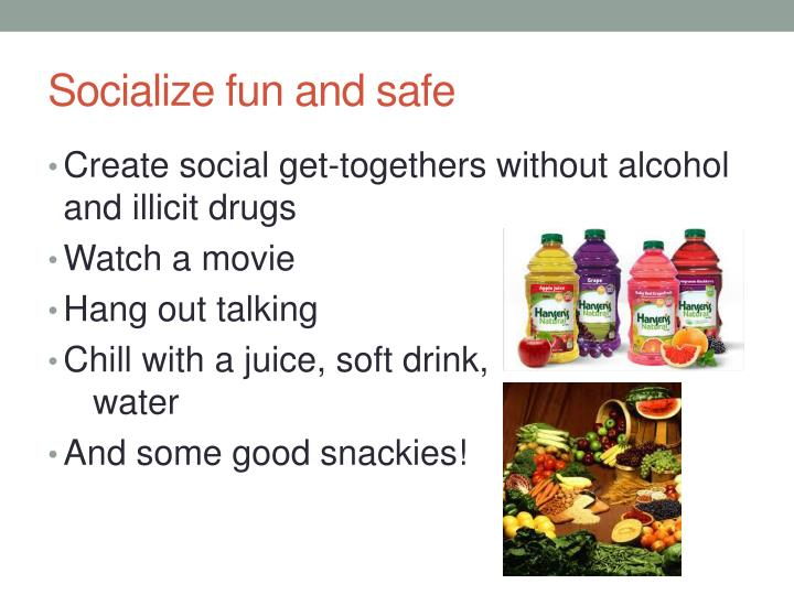 Socialize fun and safe