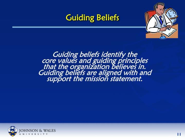 Guiding Beliefs
