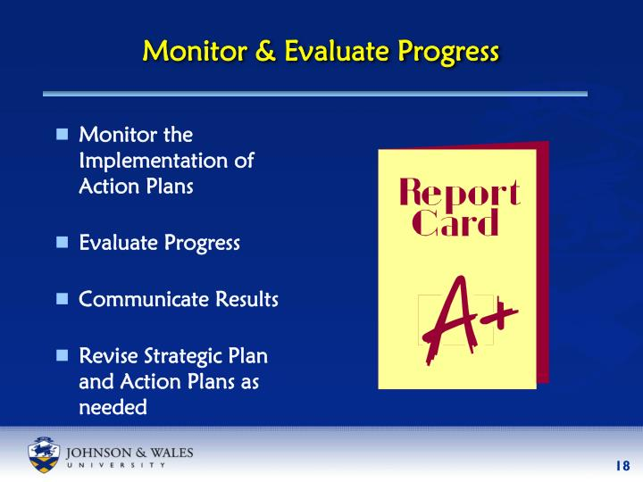 Monitor & Evaluate Progress