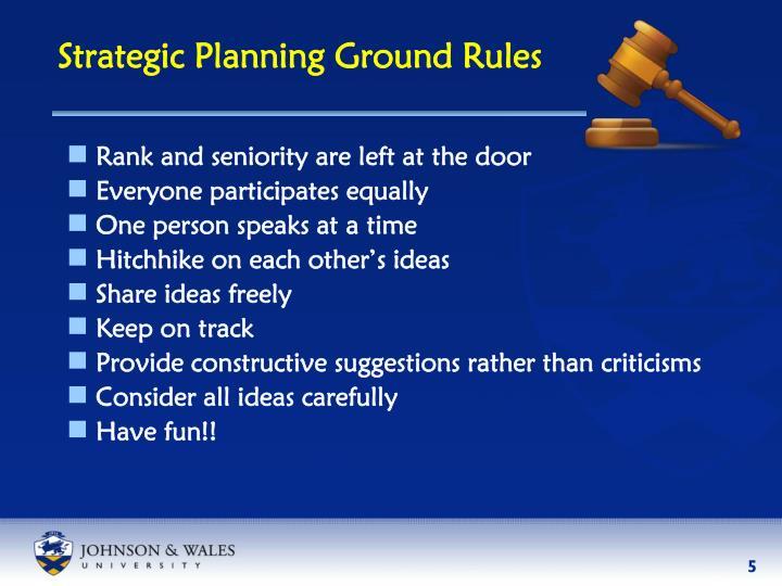 Strategic Planning Ground Rules
