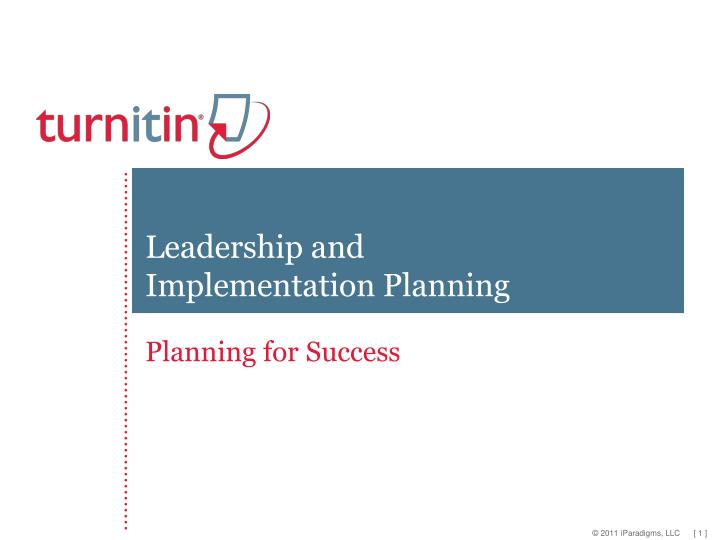potential benefits of the implementation of Effective implementation of strategic plans is essential for any organization's success among recommended procedures are getting started early and creating consensus about plan goals.