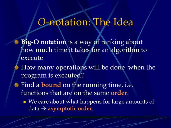 O notation the idea