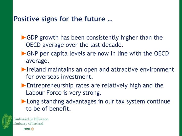 Positive signs for the future …
