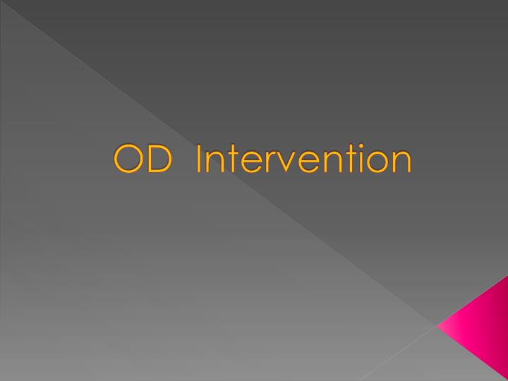 coaching as an od intervention Coaching is training or development in which a person called a coach supports a learner in achieving a specific personal or professional goal the learner is sometimes called a coachee.