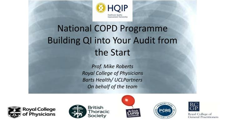 national copd programme building qi into your audit from the start