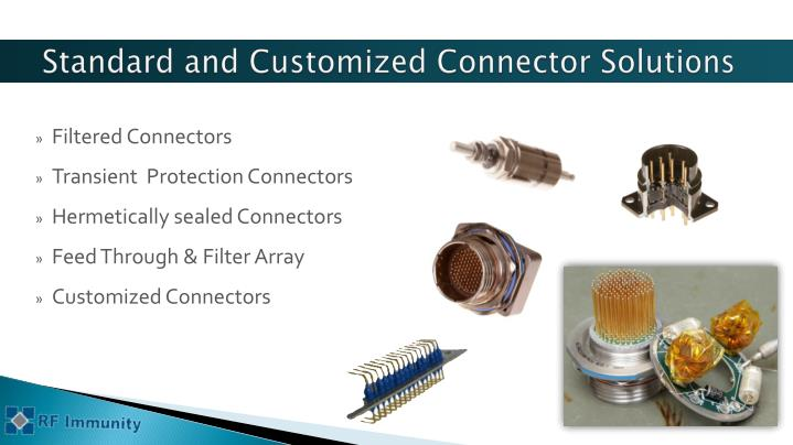 Standard and customized connector solutions
