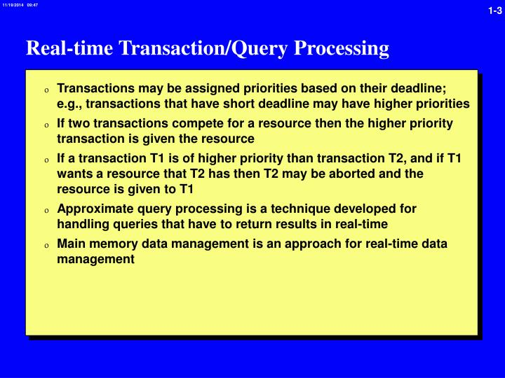 Real time transaction query processing
