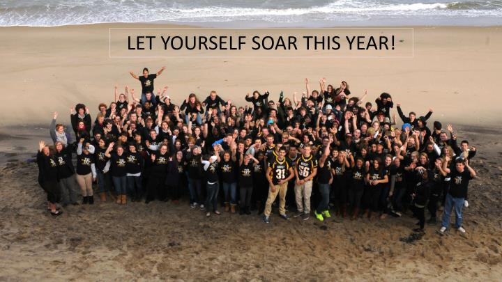 LET YOURSELF SOAR THIS YEAR!