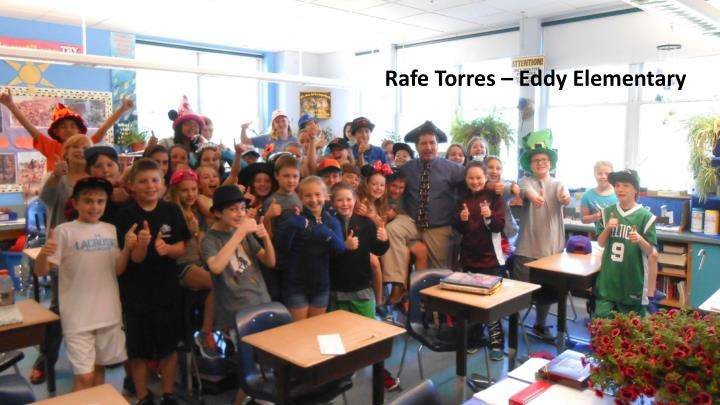 Rafe Torres – Eddy Elementary