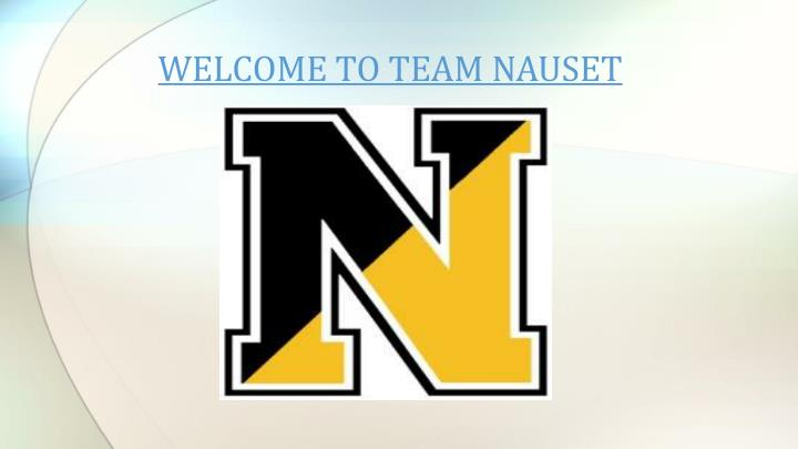 WELCOME TO TEAM NAUSET
