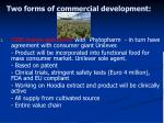 two forms of commercial development